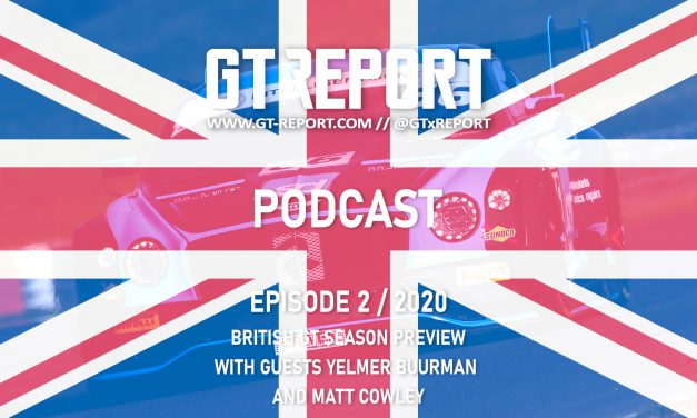 GT REPORT Podcast Episode 2 / 2020 British GT preview with guests Yelmer Buurman and Matt Cowley